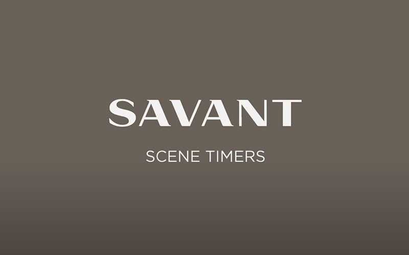 Setting a Savant Scene Timer